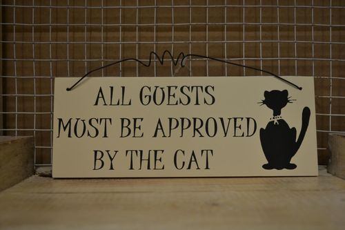 Guests must be approved by the Cat - Wall Plaque