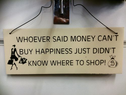 Whoever said money can't buy... Wall Plaque